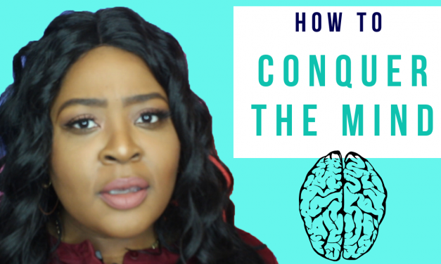 HOW TO CONQUER YOUR MIND