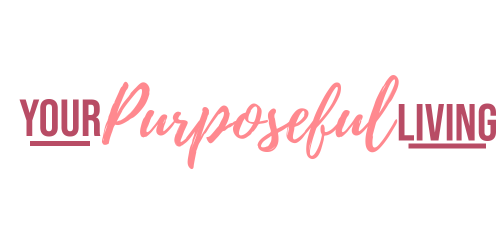 Your Purposeful Living
